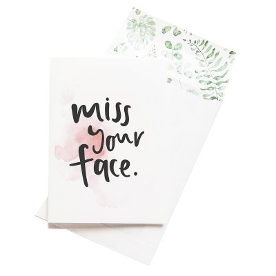 EMMA KATE CO. // Miss Your face Greeting Card