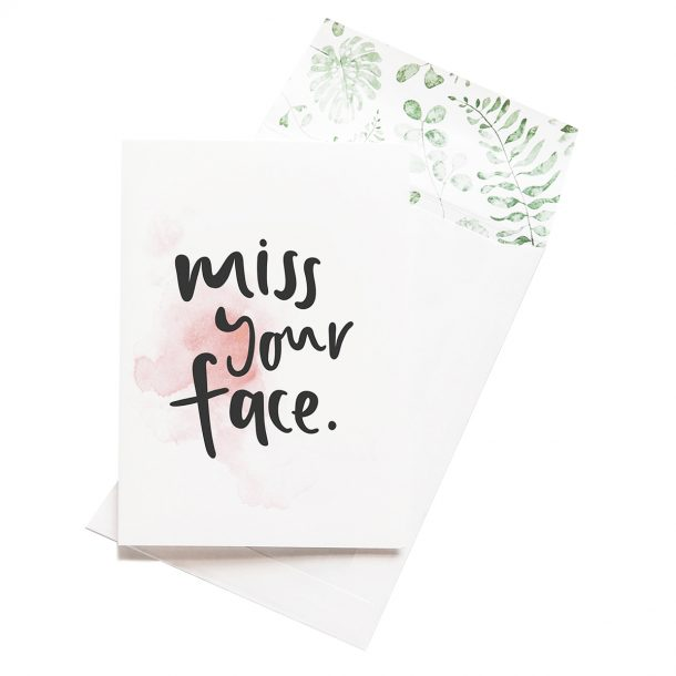 EMMA KATE CO. Miss Your face Greeting Card