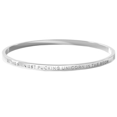 BE. // Be the Shiniest Fucking Unicorn in the Room Bangle