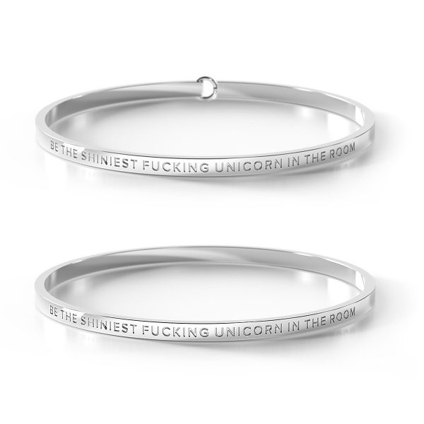 BE. // Be the Shiniest Fucking Unicorn in the Room Silver Bangle