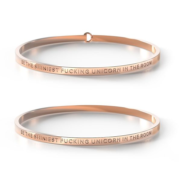 BE. // Be the Shiniest Fucking Unicorn in the Room Rose Gold Bangle