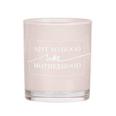 Aint no hood, like motherhood. Damselfly Candle