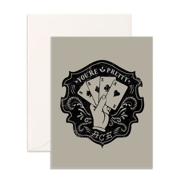 You're Pretty Ace Greeting Card with a picture of a hand with Ace cards on the front