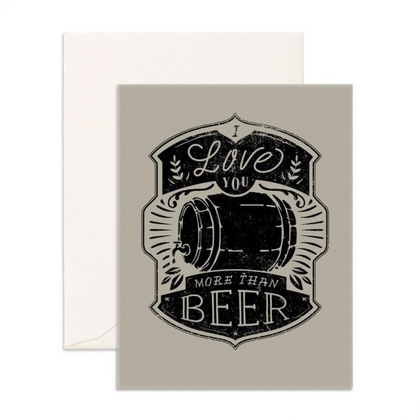More Than Beer Greeting Card