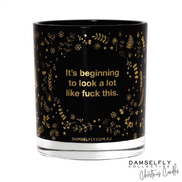 DAMSELFLY Fed Up Christmas Candle