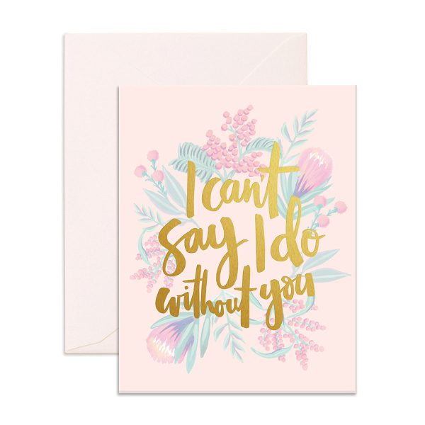 FOX & FALLOW Can't Say I Do Greeting Card