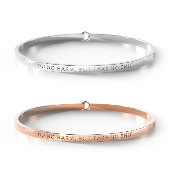 BE. // Do No Harm, But Take No Shit Clasp Bangle